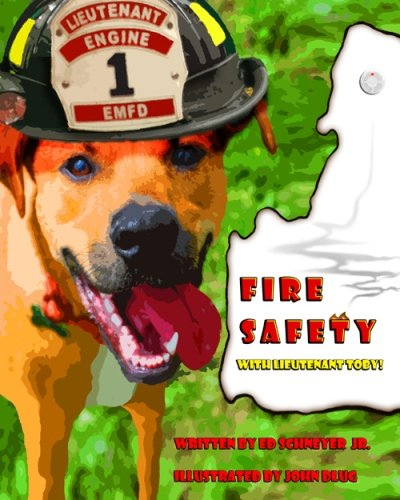9781463500580: Fire Safety with Lieutenant Toby!