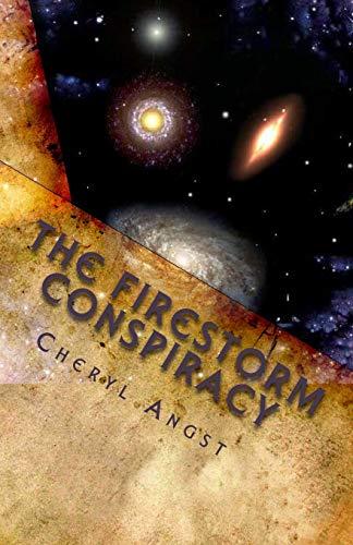 9781463501099: The Firestorm Conspiracy: Book One of the Firestorm Saga