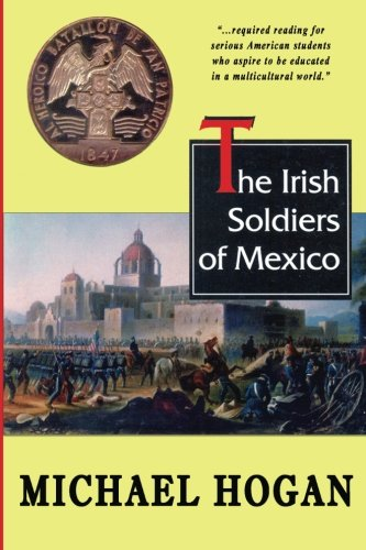 9781463502454: The Irish Soldiers of Mexico
