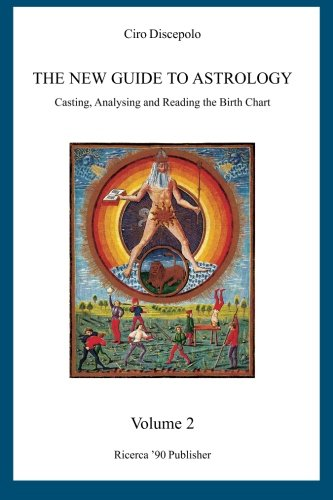 9781463506551: The New Guide to Astrology: Casting, Analysing and Reading the Birth Chart