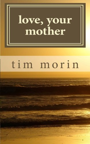 9781463508821: Love, Your Mother: A Little Love Story