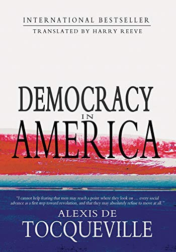 Democracy in America: Abridged: De Tocqueville, Alexis