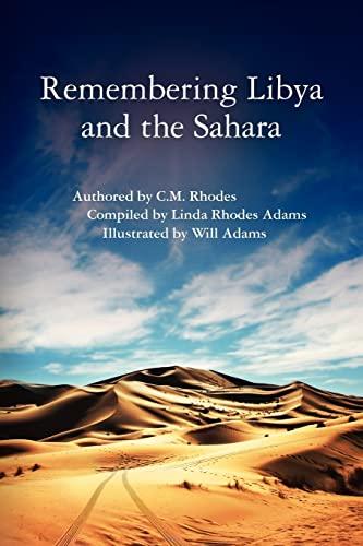 9781463511197: Remembering Libya and the Sahara
