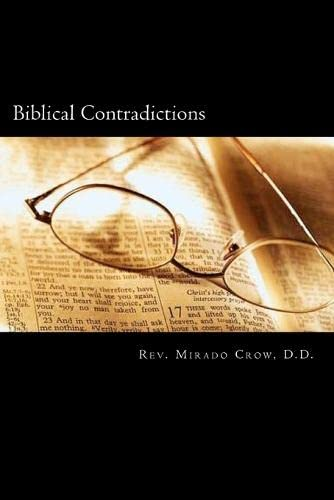 9781463511418: Biblical Contradictions: Uncovering The Lies of the Abrahamic Judaic Doctrine