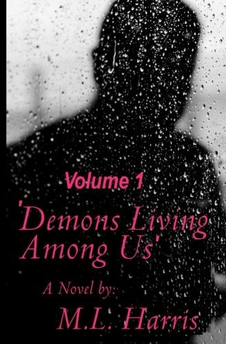 9781463515157: Demons Living Among Us: A Grumpy Grandfather Learns Life Lessons From His Gothic Teenage Granddaughter. (Volume 1)