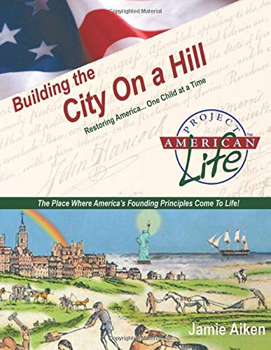 9781463517694: Project American Life: Building the City on a Hill