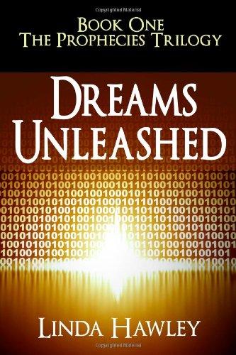 9781463517915: Dreams Unleashed: Book 1, The Prophecies Trilogy