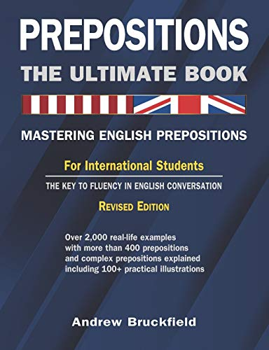 9781463519469: Prepositions: The Ultimate Book – Mastering English Prepositions