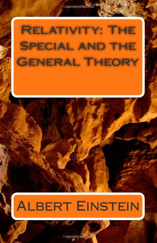9781463519520: Relativity: The Special and the General Theory