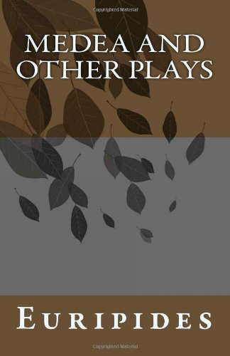 9781463519599: Medea and Other Plays