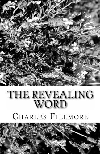 9781463520762: The Revealing Word