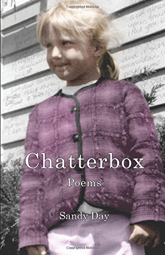 Chatterbox: Poems: Day, Sandy