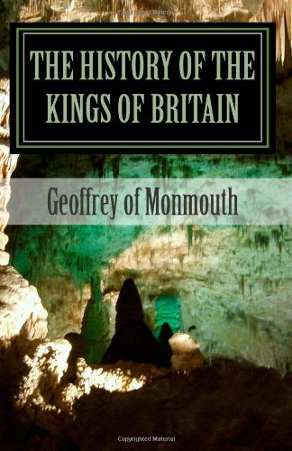 9781463522339: The History of the Kings of Britain