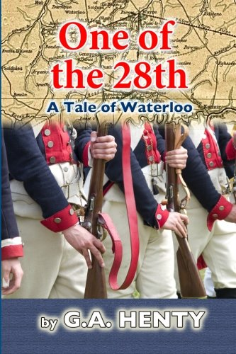 9781463522926: One of the 28th: A Tale of Waterloo