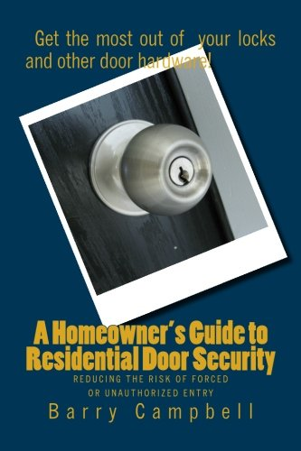 9781463523626: A Homeowner's Guide to Residential Door Security