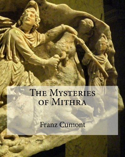 9781463523817: The Mysteries of Mithra