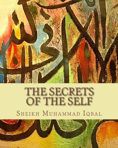 9781463524074: The Secrets of the Self: A Philosophical Poem