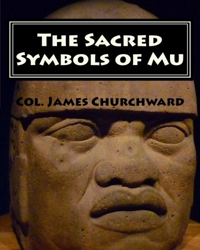 The Sacred Symbols of Mu (Paperback): Col James Churchward