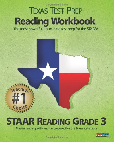 9781463524531: Texas Test Prep Reading Workbook, STAAR Reading Grade 3: Aligned to the 2011-2012 Texas STAAR Reading Test