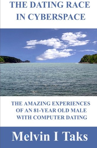 9781463525194: The Dating Race In Cyberspace.