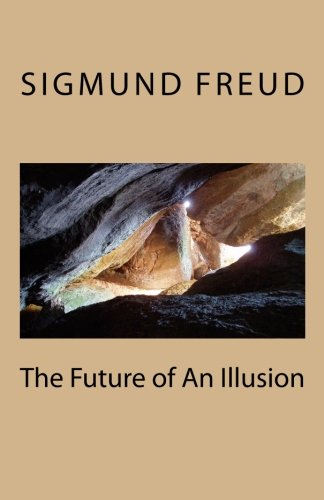 9781463525378: The Future of An Illusion