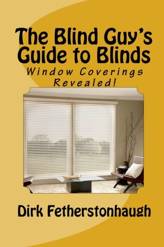9781463525583: The Blind Guy's Guide To Blinds: Let's Go on a Blind Date!