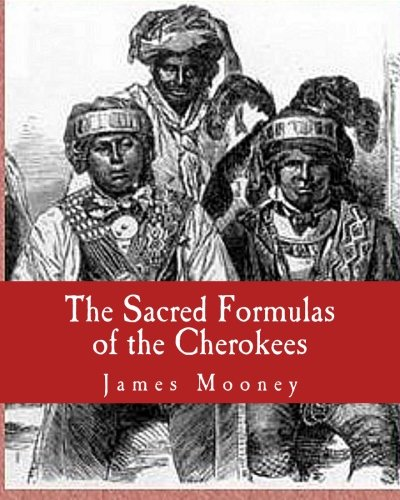 9781463526016: The Sacred Formulas of the Cherokees