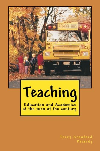 9781463526573: Teaching: Education and Academics at the turn of the century.