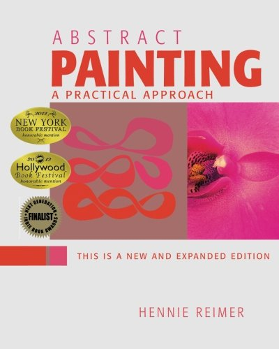 Abstract Painting, A Practical Approach: Reimer, Hennie