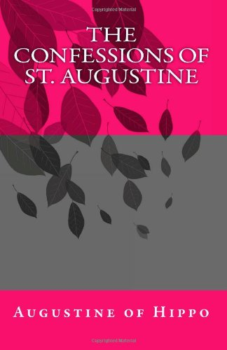 9781463529307: The Confessions of St. Augustine