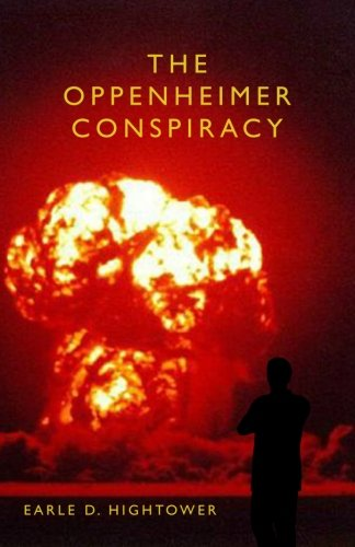 9781463531225: The Oppenheimer Conspiracy