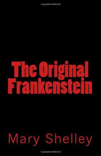 9781463532444: The Original Frankenstein