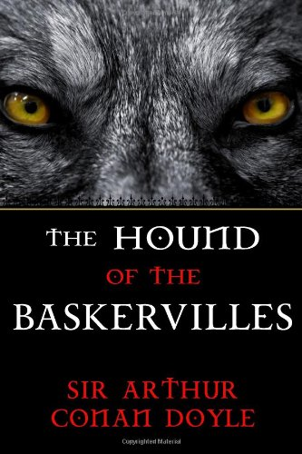 The Hound of the Baskervilles: A Sherlock: Sir Arthur Conan