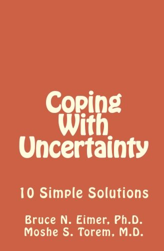 9781463534462: Coping With Uncertainty: 10 Simple Solutions