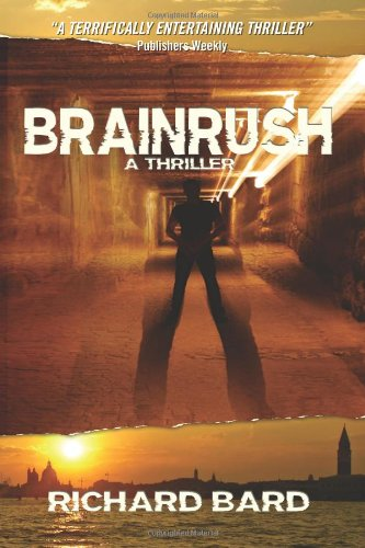 9781463534929: BRAINRUSH, a Thriller: (Book One)