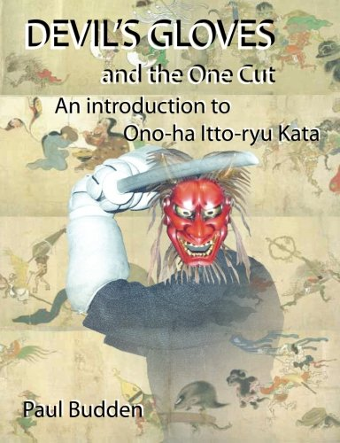 9781463535384: Devil's Gloves and the One Cut: An introduction to Ono-ha Itto-ryu Kata