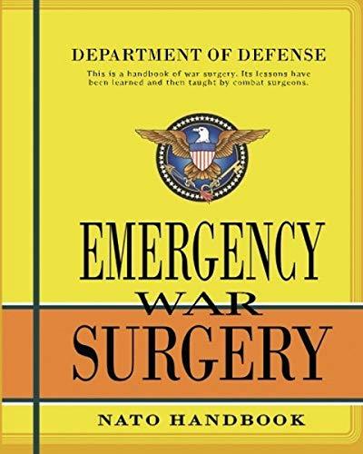9781463536060: Emergency War Surgery: Nato Handbook