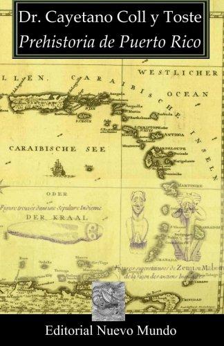 9781463539283: Prehistoria de Puerto Rico (Spanish Edition)