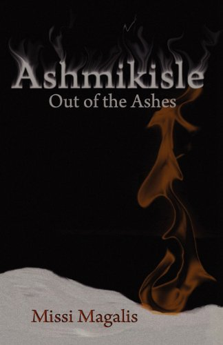 Ashmikisle: Out of the Ashes: Magalis, Missi
