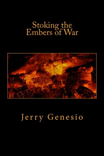 9781463544393: Stoking the Embers of War