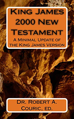 9781463546618: King James 2000 New Testament: A Minimal Update of the King James Version