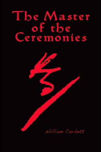 9781463547028: The Master of the Ceremonies: The hand of Shakespeare