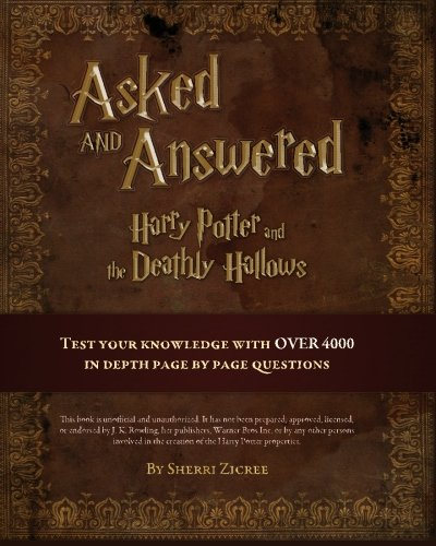 Asked And Answered: Harry Potter and the Deathly Hallows: Zicree, Sherri