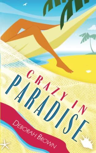 9781463550622: Crazy in Paradise