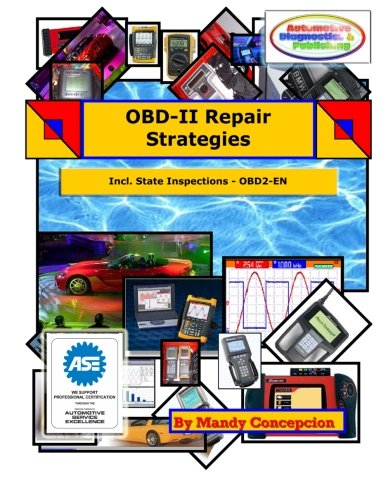 OBD-II Repair Strategies: (Including State Inspections): Concepcion, Mandy