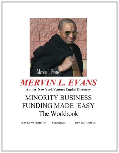9781463556433: Minority Business Funding Made Easy - The Workbook