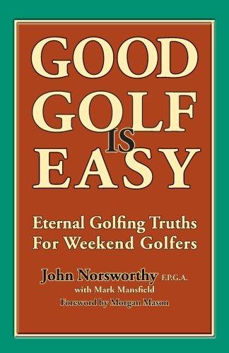 9781463556495: Good Golf is Easy