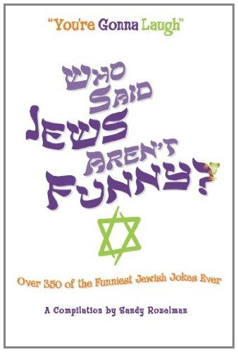 9781463557355: Who Said Jews Aren't Funny?