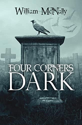 9781463561857: Four Corners Dark