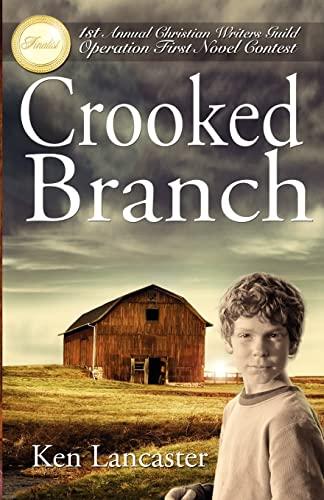 Crooked Branch: Ken Lancaster